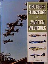 Deutsche Flugzeuge im Zweiten Weltkrieg