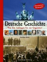 Deutsche Geschichte. Von den Anfängen bis zur Gegenwart