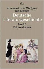 Deutsche Literaturgeschichte. Bd.6