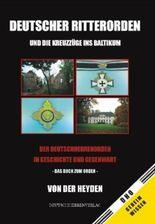 Deutscher Ritterorden und die Kreuzzüge ins Baltikum