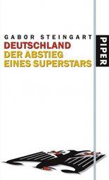 Deutschland - Der Abstieg eines Superstars