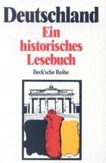 Deutschland, ein historisches Lesebuch