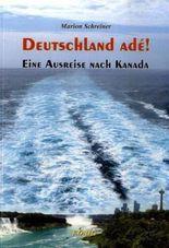 Deutschland ade!