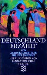 Deutschland erzählt, von Arthur Schnitzler bis Uwe Johnson