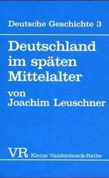 Deutschland Im Spaten Mittelalter