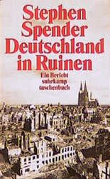 Deutschland in Ruinen. Ein Bericht.