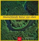 Deutschlands Natur von oben
