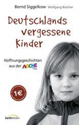 Deutschlands vergessene Kinder