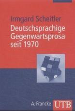 Deutschsprachige Gegenwartsprosa seit 1970