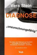 """Diagnose """"unzurechnungsfähig"""""""