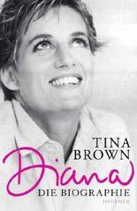 Diana - Die Biographie