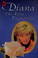 Diana. Die Rose Englands