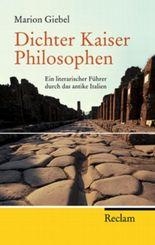 Dichter - Kaiser - Philosophen