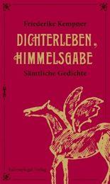 Dichterleben, Himmelsgabe