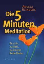 Die 5 Minuten Meditation