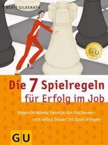 Die 7 Spielregeln für den Erfolg im Job