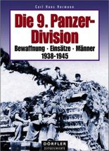 Die 9. Panzer-Division 1938-1945