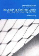 """Die """"Spur"""" im Werk Paul Celans"""