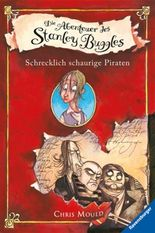 Die Abenteuer des Stanley Buggles 1: Schrecklich schaurige Piraten