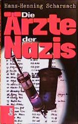 Die Ärzte der Nazis