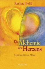 Die Alchemie des Herzens