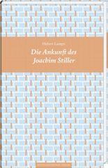 Die Ankunft des Joachim Stiller