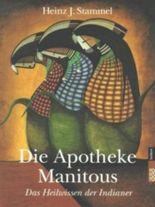 Die Apotheke Manitous
