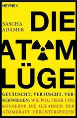 Die Atom-Lüge