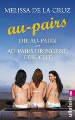 Die Au-Pairs /Au-Pairs - Dringend gesucht