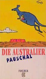 Die Australier pauschal