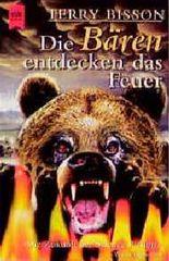 Die Bären entdecken das Feuer