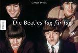 Die Beatles Tag für Tag