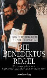 Die Benediktusregel