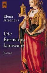 Die Bernsteinkarawane