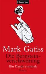 Die Bernsteinverschwörung - Ein Dandy ermittelt