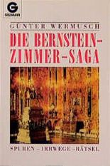 Die Bernsteinzimmer - Saga