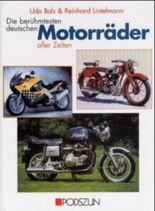 Die berühmtesten deutschen Motorräder aller Zeiten