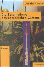 Die Beschiessung des Botanischen Gartens