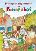 Die besten Geschichten vom Bauernhof