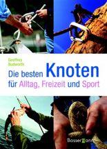 Die besten Knoten für Alltag, Freizeit und Sport