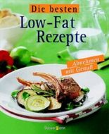 Die besten Low-Fat Rezepte