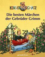 Die besten Märchen der Gebrüder Grimm