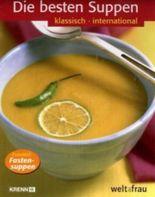Die besten Suppen