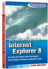 Die besten Tipps zum Internet Explorer 8