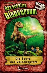 Das geheime Dinoversum - Die Beute des Velociraptors
