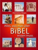 Die Bibel, Alles was man wissen muss