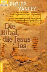 Die Bibel, die Jesus las