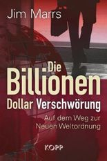 Die Billionen-Dollar-Verschwörung