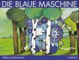 Die blaue Maschine