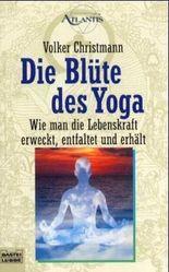 Die Blüte des Yoga